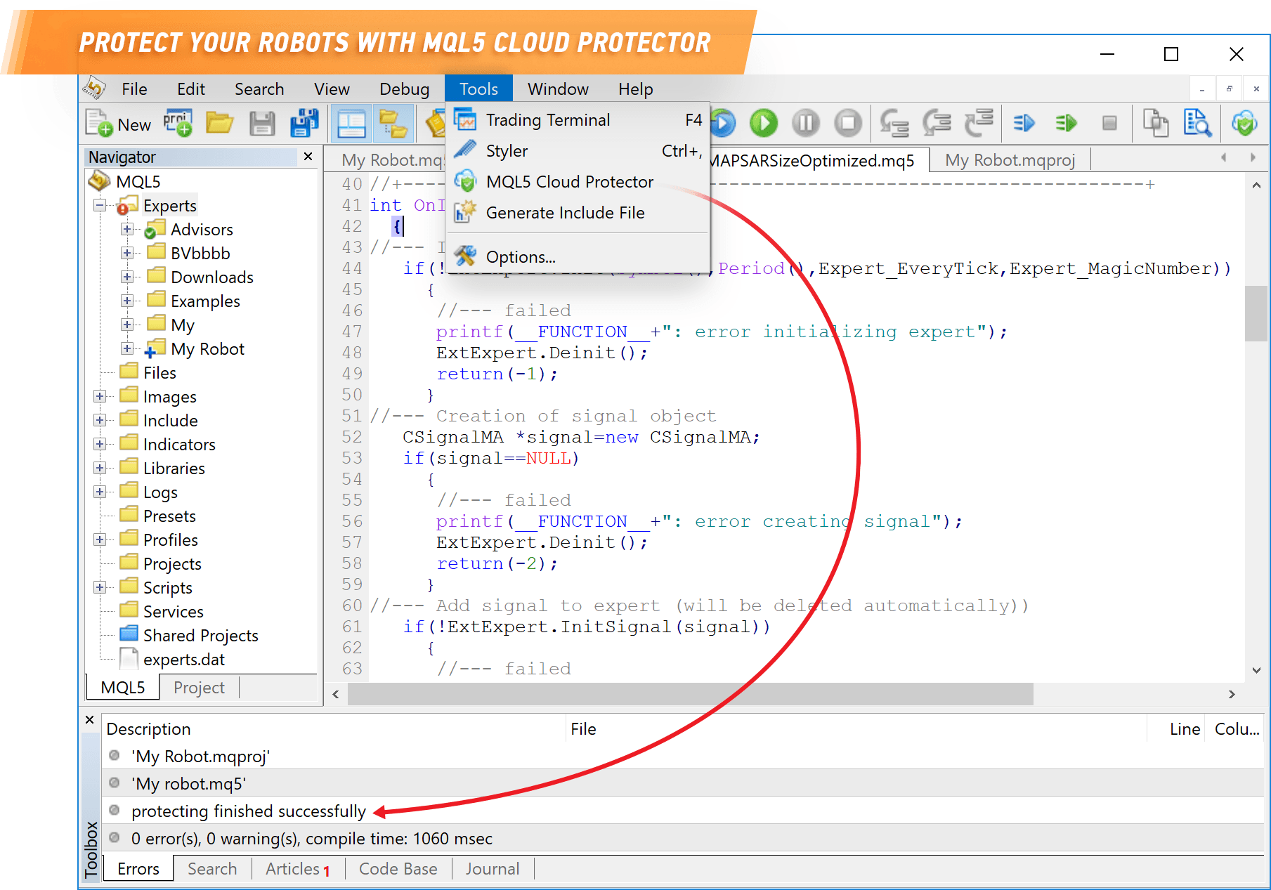 Use MQL5 Cloud Protector to protect your trading robots
